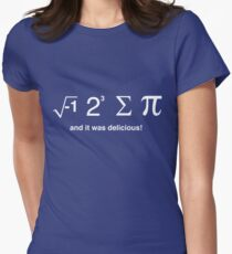 I ate pi and it was delicious Women's Fitted T-Shirt