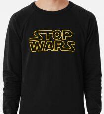 Stop Wars Lightweight Sweatshirt