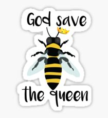 God Save the Queen Bees Sticker