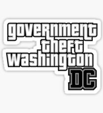 Government Theft Washington DC Sticker