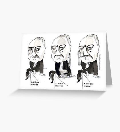 J Edgar Hoover Comic Greeting Card