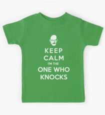 Keep Calm Im The One Who Knocks Kids Tee