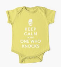 Keep Calm Im The One Who Knocks One Piece - Short Sleeve