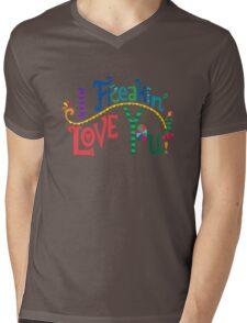 I freakin' love you T-Shirt