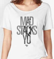 Mad Stacks Yo Women's Relaxed Fit T-Shirt