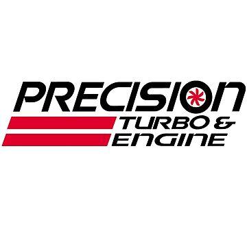 Precision Turbo & Engine by MarlboroMike