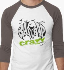 Bat Crap Crazy - Crazy People - People are Bat Crap Crazy Men's Baseball ¾ T-Shirt