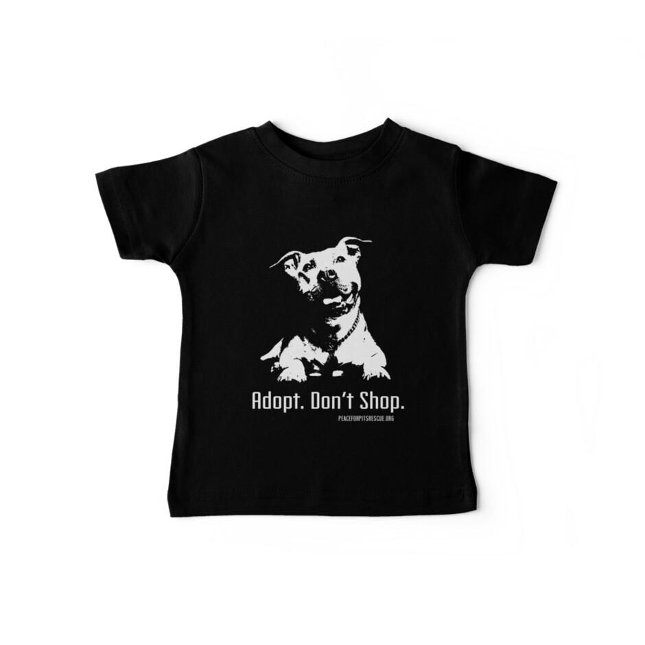 Camisetas para bebé «Adopte la tienda Dont Shop P4P» de NickTGriffin ... 5cb80de2e92f9