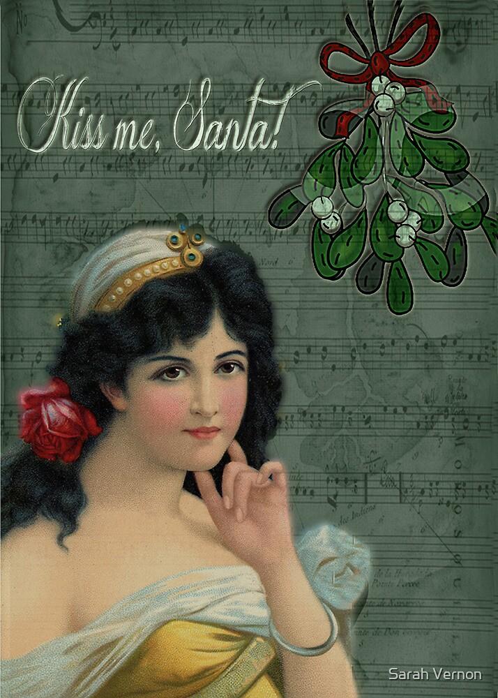 Kiss Me, Santa! by Sarah Vernon