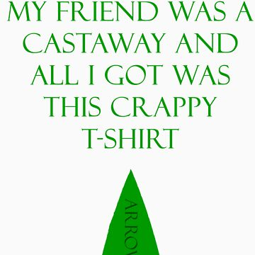 Crappy Castaway T-Shirt by WHOVIAN423