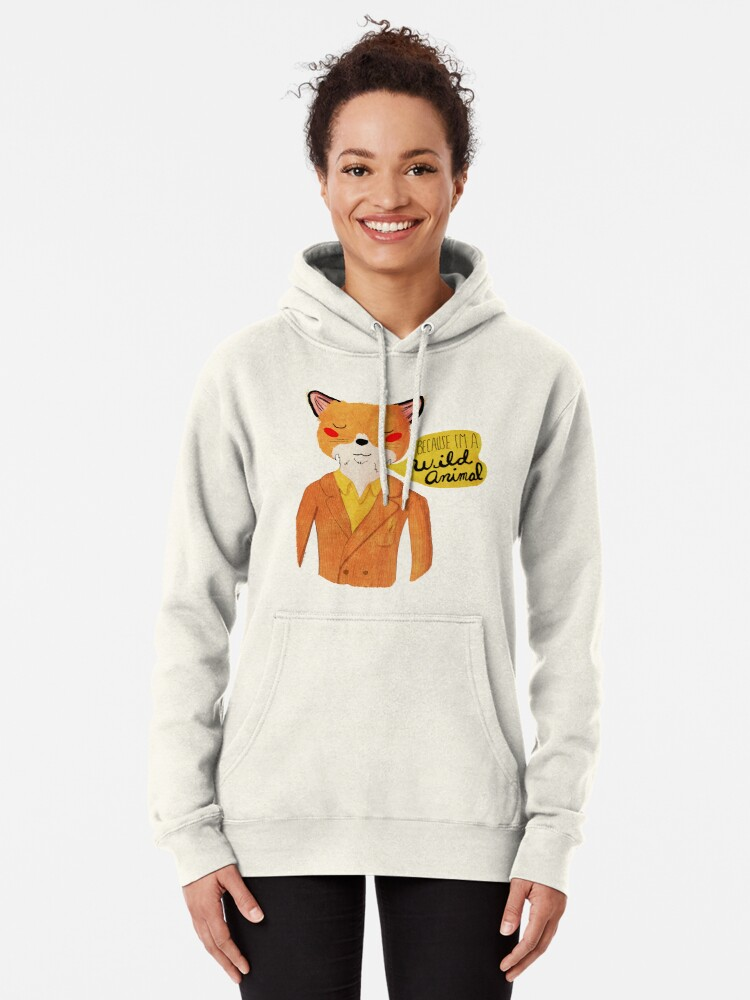 Alternate view of Because I'm A Wild Animal Pullover Hoodie