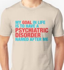 Psychiatric Unisex T-Shirt
