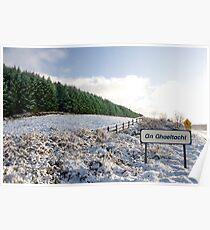 an ghaeltacht sign in irish snow covered scene Poster