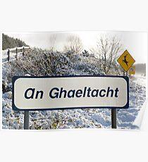 an ghaeltacht sign in snow scene Poster