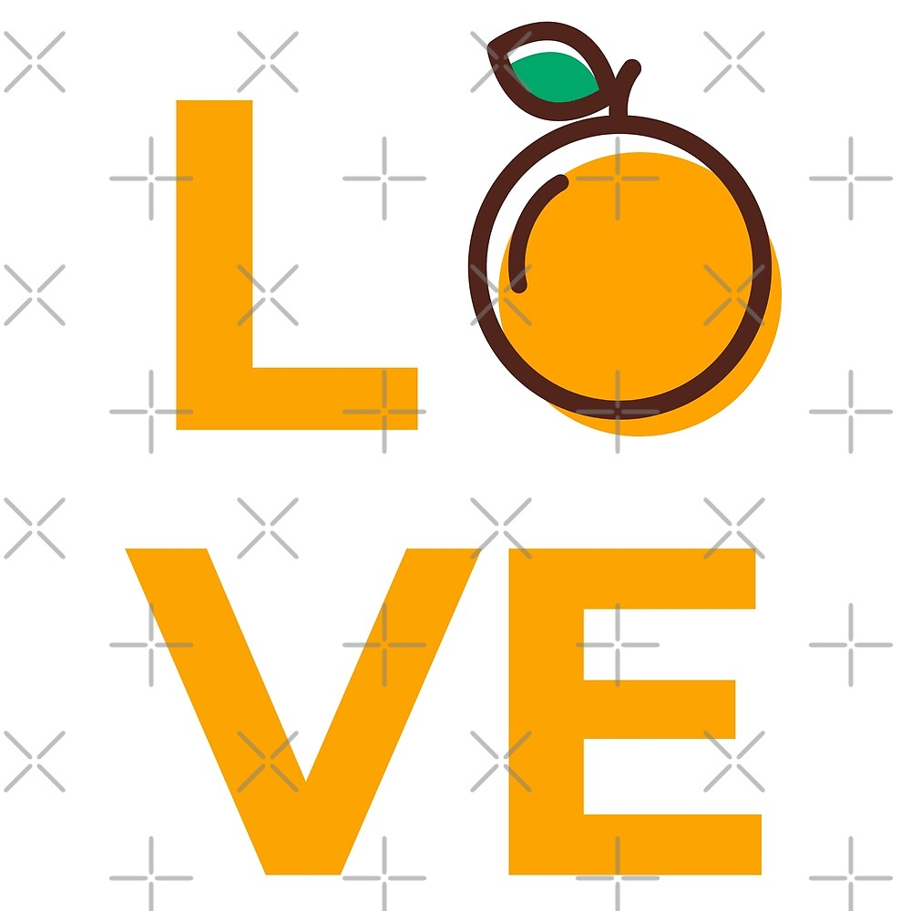 Love Orange Fruit by Sweevy Swag