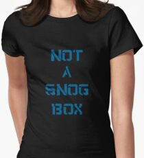 Doctor Who: NOT A SNOG BOX  Womens Fitted T-Shirt