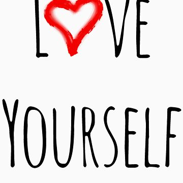 Love Yourself by paperdreamland