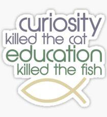Killed The Fish Sticker