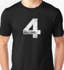 The Killing 4 Unisex T-Shirt