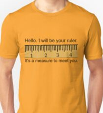 Your Ruler Slim Fit T-Shirt