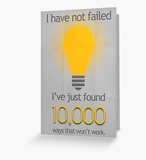 I Have Not Failed Greeting Card