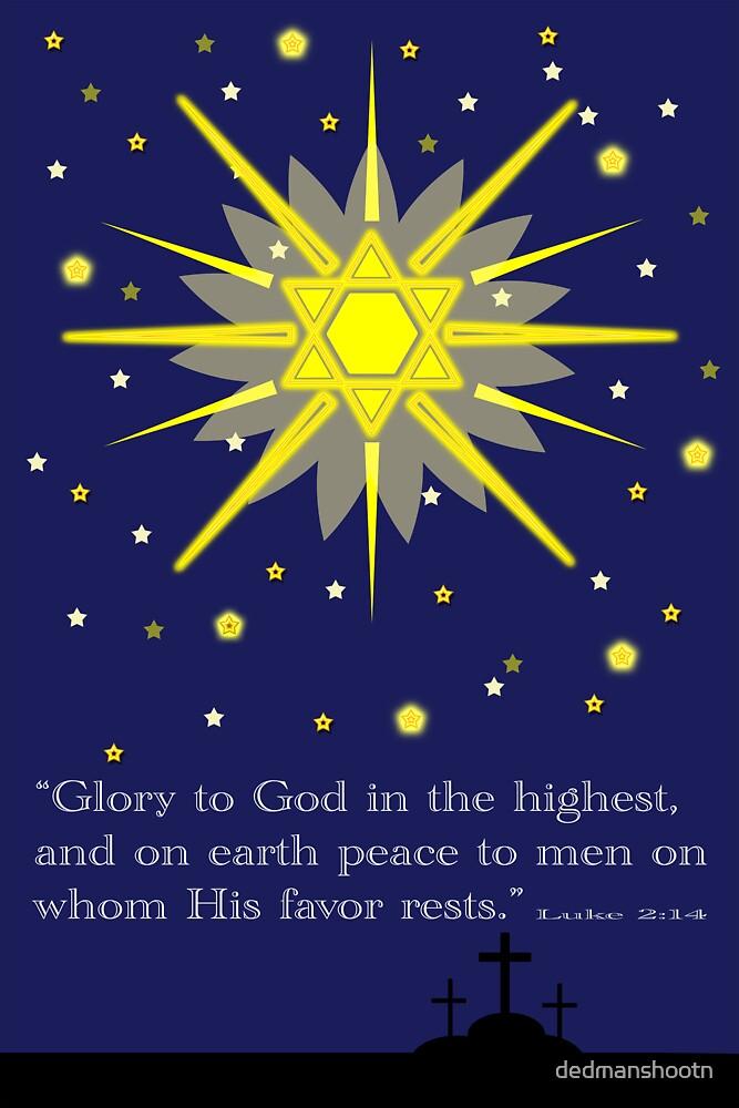stars & crosses (luke2:14) by dedmanshootn