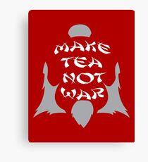Make Tea, Not War Canvas Print