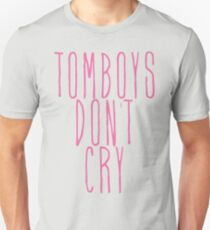 tomboys don't cry (pink) Unisex T-Shirt