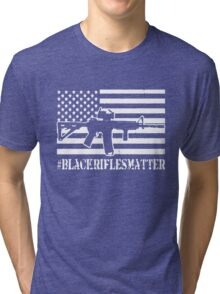 Black Rifles Matter Tri-blend T-Shirt