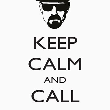 Keep Calm and Call Saul by speaton