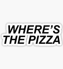 Where's the pizza? Sticker