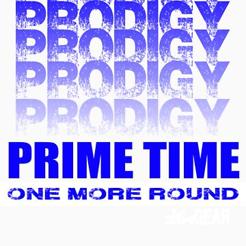 Prodigy Prime Time by infectus