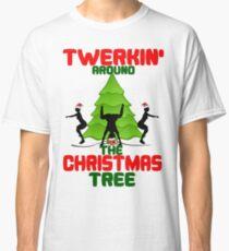 Twerk'n around the Christmas tree Classic T-Shirt