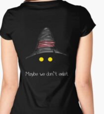 Maybe We Don't Exist - Final Fantasy IX (Vivi) Women's Fitted Scoop T-Shirt