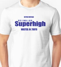 Superhigh wasted in Tokyo T-Shirt