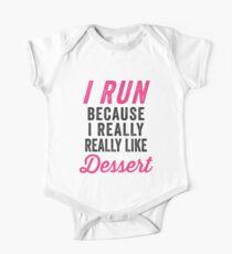 I Run Because I Really Really Like Dessert One Piece - Short Sleeve