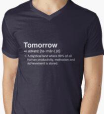 Funny Definition of Tomorrow Men's V-Neck T-Shirt