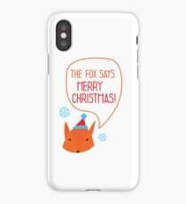 The Fox says Merry Christmas! iPhone Case/Skin