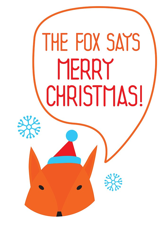 The Fox says Merry Christmas! by Mila Murphy