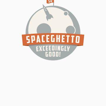 Spaceghetto: Exceedingly Good! by spaceghetto