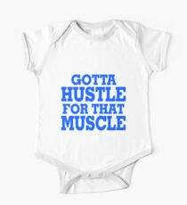 Gotta Hustle For That Muscle Blue One Piece - Short Sleeve