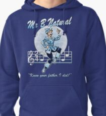 Mr B Natural (with quote) Pullover Hoodie