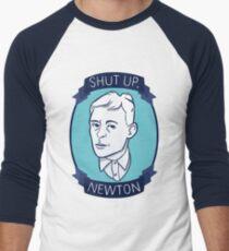 Shut Up, Newton T-Shirt