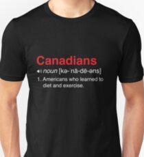 2f46ebdb Funny Definition of Canadians Unisex T-Shirt