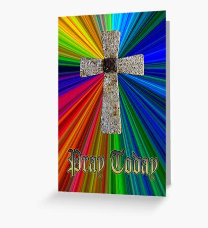 """pray today"" lord's prayer cross Greeting Card"