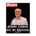 Jeremy Corbyn ate my broccoli by Anthony Collins