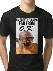 Far From O.K. Tri-blend T-Shirt