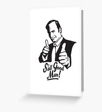 S'all Good Man! Greeting Card