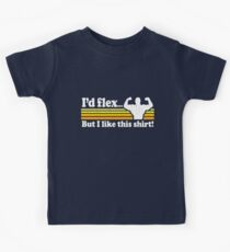 Funny! I'd Flex But I Like This Shirt (Vintage Distressed) Kids Tee