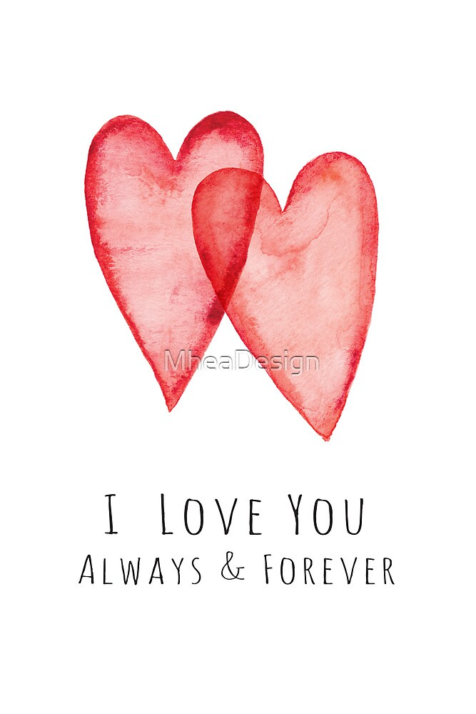 Quot I Love You Always And Forever Red Watercolor Hearts Quot By